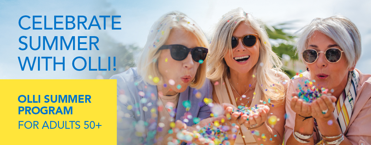 Celebrate Summer with OLLI - Osher lifelong Learning Institute at UAH