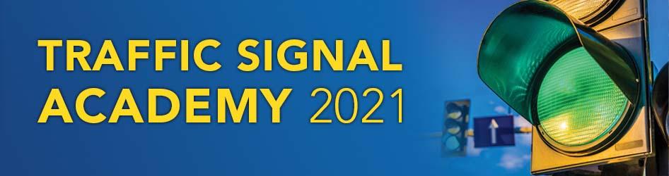 Traffic Signal Academy 2021
